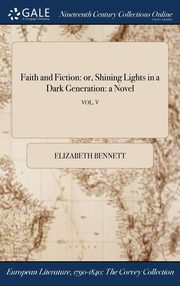 Faith and Fiction, Elizabeth Bennett