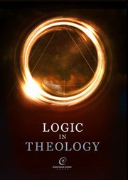 Logic in Theology,