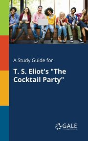A Study Guide for T. S. Eliot