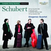 Schubert: Complete String Quartets Vol. 3, Diogenes Quartet