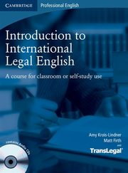 Introduction to International Legal English Student's Book + 2CD, Krois-Lindner Amy, Firth Matt