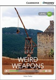Weird Weapons Intermediate Book with Online Access, Parker Helen
