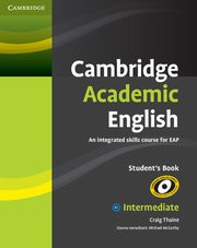 Cambridge Academic English B1+ Intermediate Student's Book, Thaine Craig