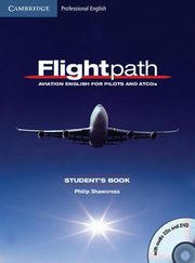 Flightpath: Aviation English for Pilots and ATCOs Student's Book + 3CD + DVD, Shawcross Philip