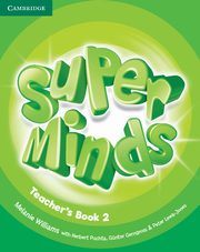 Super Minds 2 Teacher's Book, Williams Melanie, Puchta Herbert