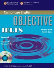 Objective IELTS Advanced Self Study Student's Book + CD, Black Michael, Capel Annette
