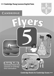 Cambridge Young Learners English Tests Flyers 5 Answer Booklet,