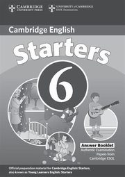 Cambridge English Starters 6 Answer Booklet,