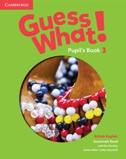 Guess What! 3 Pupil's Book British English, Reed Susannah, Bentley Kay