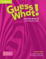 Guess What! 5 Activity Book with Online Resources, Robertson Lynne Marie