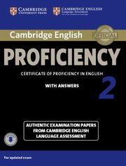 Cambridge English Proficiency 2 Authentic examination papers with answers,