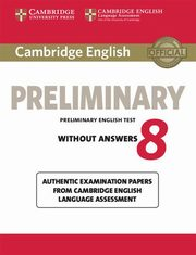 Cambridge English Preliminary 8 Student's Book without Answers,