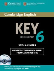 Cambridge English Key 6 authentic examination papers with answers + CD,