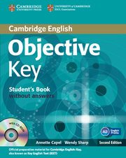 Objective Key Student's Book without answers + Practice tests booklet + CD, Capel Annette, Sharp Wendy