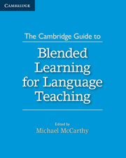 The Cambridge Guide to Blended Learning for Language Teaching,