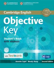 Objective Key Student's Book with Answers with CD-ROM with Testbank, Capel Annette, Sharp Wendy