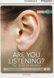 Are You Listening? The Sense of Hearing High Beginning Book with Online Access, Maule David