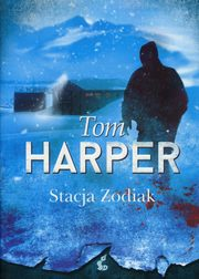 Stacja Zodiak, Harper Tom