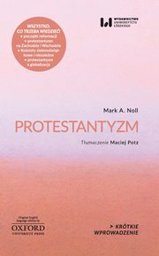Protestantyzm, Noll Mark A.