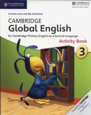 Cambridge Global English 3 Activity book, Linse Carline, Schottman Elly