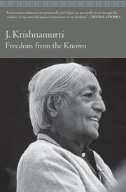 Freedom from the Known, Krishnamurti Jiddu