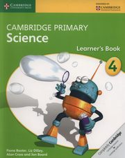Cambridge Primary Science Learner?s Book 4, Baxter Fiona, Dilley Liz, Cross Alan, Board Jon