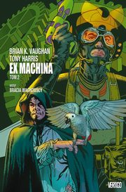 Ex Machina Tom 2, Vaughan Brian K.
